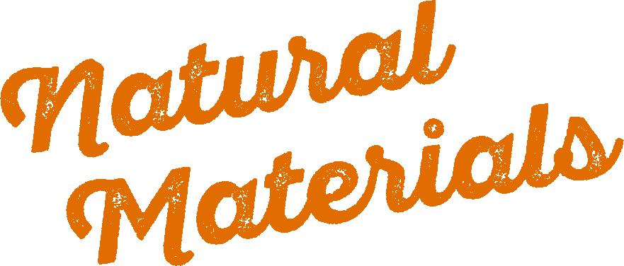 自然素材と暮らす